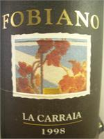 LA CARRAIA    FOBIANO  1997 750ml